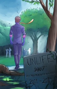 08/07/2018 - Unlife Chapter 9 - The Meaning of Life